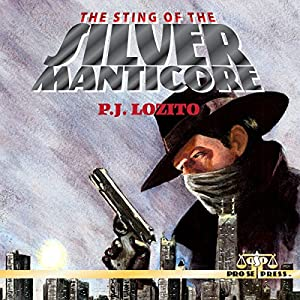 The Sting of the Silver Manticore Audiobook