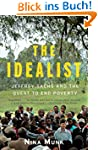 The Idealist: Jeffrey Sachs and the Q...