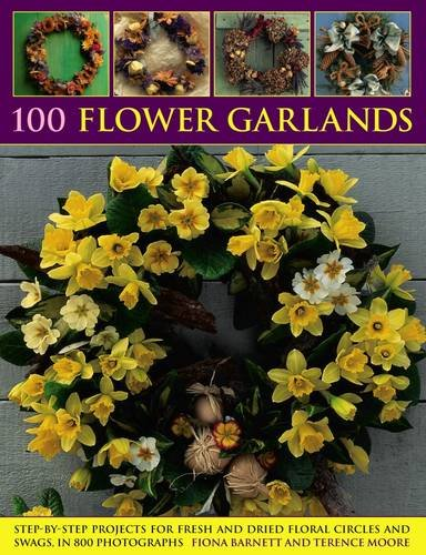 100-flower-garlands-step-by-step-projects-for-fresh-and-dried-floral-circles-and-swags-in-800-photog
