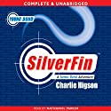 Young Bond: Silverfin (       UNABRIDGED) by Charlie Higson Narrated by Nathaniel Parker