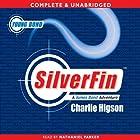 Young Bond: Silverfin Hörbuch von Charlie Higson Gesprochen von: Nathaniel Parker