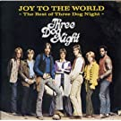 Joy to the World-Best of Three Dog Night