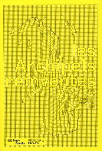 les-archipels-reinventes-10-ans-du-prix-fondation-dentreprise-ricard