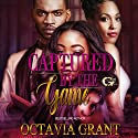 Captured by the Game Audiobook by Octavia Grant Narrated by Cee Scott