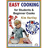 Easy Cooking for Students and Beginner Cooks: Easy Meals for the Clueless Cook [CD-Rom]by Kim Hartley