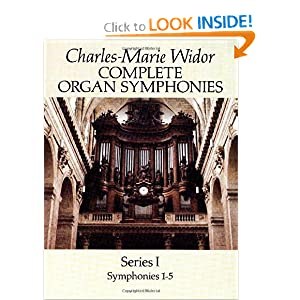 Complete Organ Symphonies, Series I (Dover Music for Organ) Charles-Marie Widor and Classical Piano Sheet Music