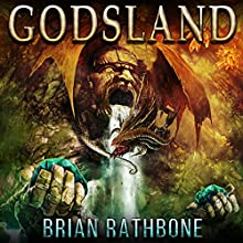 Godsland Epic Fantasy Bundle: Godsland Series, Books 1 Through 9 | Livre audio Auteur(s) : Brian Rathbone Narrateur(s) : Chris Snelgrove