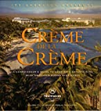 img - for Creme De La Creme (A Connoisseur's Guide to Cooking & Entertaining with America's Rising Star Chefs, Volume III) book / textbook / text book