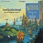 The Far Kingdoms: The Far Kingdoms, Book 1 | Allan Cole,Chris Bunch