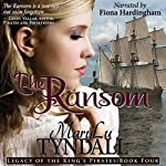 The Ransom: Legacy of the King's Pirates, Book 4 | MaryLu Tyndall