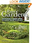 Rain Gardens: Sustainable Landscaping...