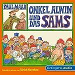 Onkel Alwin und das Sams (Sams 6) | Paul Maar