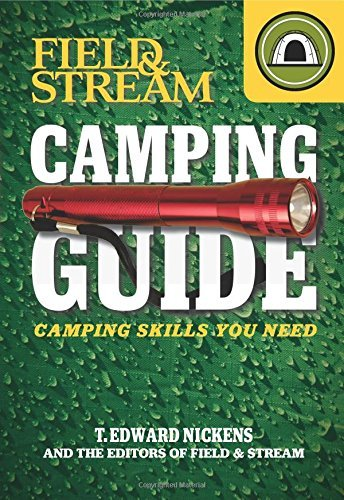 field-stream-skills-guide-camping-field-streams-total-outdoorsman-challenge-by-t-edward-nickens-2012