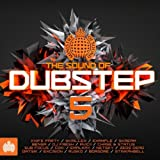 The Sound of Dubstep 5 - Ministry of Sound [Explicit]