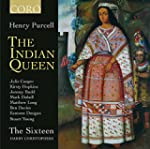 Purcell:The Indian Queen [The Sixteen...
