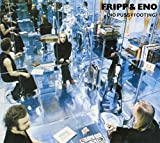 No Pussyfooting by Fripp & Eno (2008)