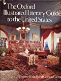 The Oxford Illustrated Literary Guide to the United States (0195031865) by Ehrlich, Eugene