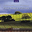 California's Wine Country: The Napa Valley (       UNABRIDGED) by Lisa Manterfield Narrated by Leesa Williams