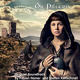 Die Pilgerin (Original Motion Picture Soundtrack)