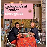 Independent London: Issue 2: Store Guideby Effie Fotaki