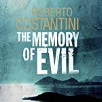 The Memory of Evil | Roberto Costantini