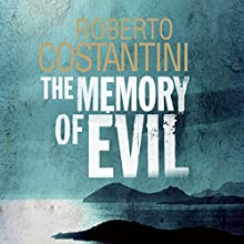 The Memory of Evil (       UNABRIDGED) by Roberto Costantini Narrated by Saul Reichlin