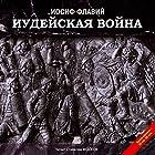 Iudeyskaya Voyna  by Iosif Flaviy Narrated by Stanislav Fedosov