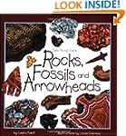 Rocks, Fossils & Arrowheads (Take Alo...