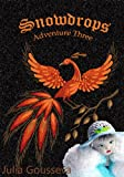 Snowdrops: Adventure Three (Book #3 in Adventures of Alex and Katie series)