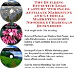 img - for The Guerilla Marketing, Building Effective Lead Capture Web Pages, Affiliate Marketing for No-Smoke Charcoals Businesses book / textbook / text book