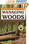 Landowner's Guide to Managing Your Wo...