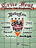 img - for Crue Fest: Guitar TAB Songbook (Authentic Guitar Tab Edition) book / textbook / text book