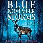 Blue November Storms (Novella) | Brian James Freeman