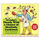 Grandpa's Cloudy With a Chance of Meatballs Cookbook