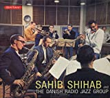 SSahib Shihab And The Danish Radio Jazz Group