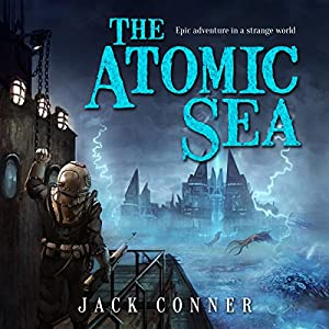 The Atomic Sea, Part Four Audiobook