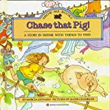 Chase That Pig! (Show Me Books)