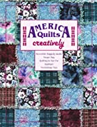 America Quilts Creatively - Book 300 by VSM…