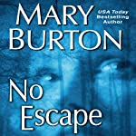 No Escape | Mary Burton