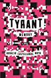 img - for Tyrant Memory book / textbook / text book