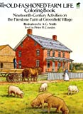 OLD-FASHIONED FARM LIFE. Coloring book