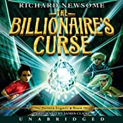 The Billionaire's Curse: The Archer Legacy, Book 1 | [Richard Newsome]