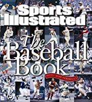Sports Illustrated the Baseball Book