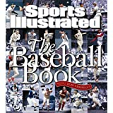 Sports Illustrated the Baseball Book ~ Editors of Sports...