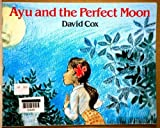 Ayu and The Perfect Moon Small Book