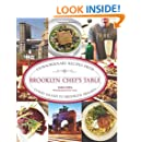 Brooklyn Chef's Table: Extraordinary Recipes From Coney Island To Brooklyn Heights