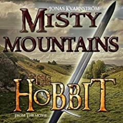 """Misty Mountains (From The Movie """"The Hobbit"""")"""