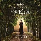 For Elise Hörbuch von Sarah M. Eden Gesprochen von: Aubrey Warner