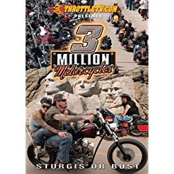 3 Million Motorcycles - Sturgis or Bust