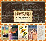 Mark Ovenden Railway Maps of the World
